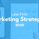 law firm marketing for 2020